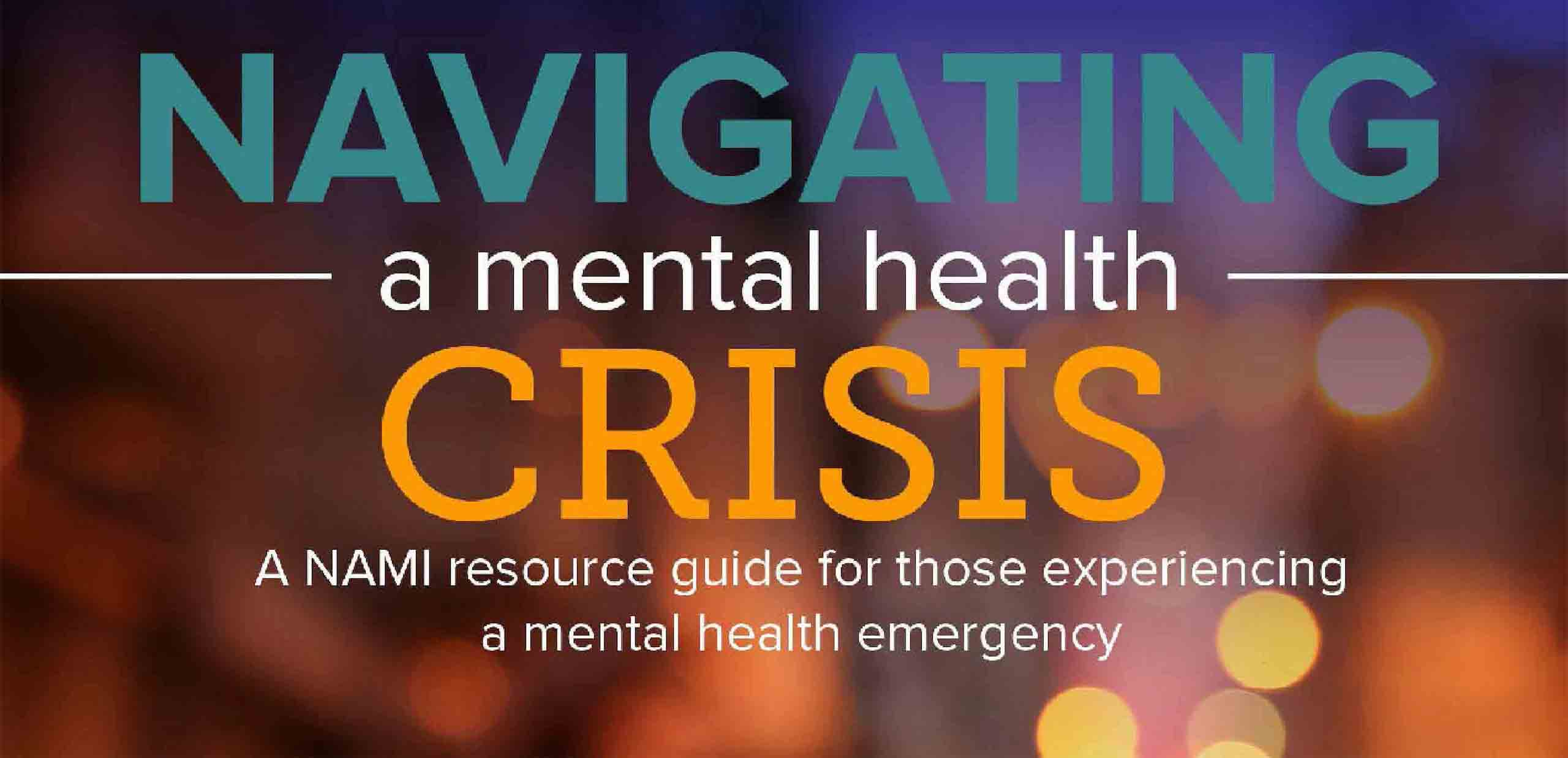 Navigating a Mental Health Crisis