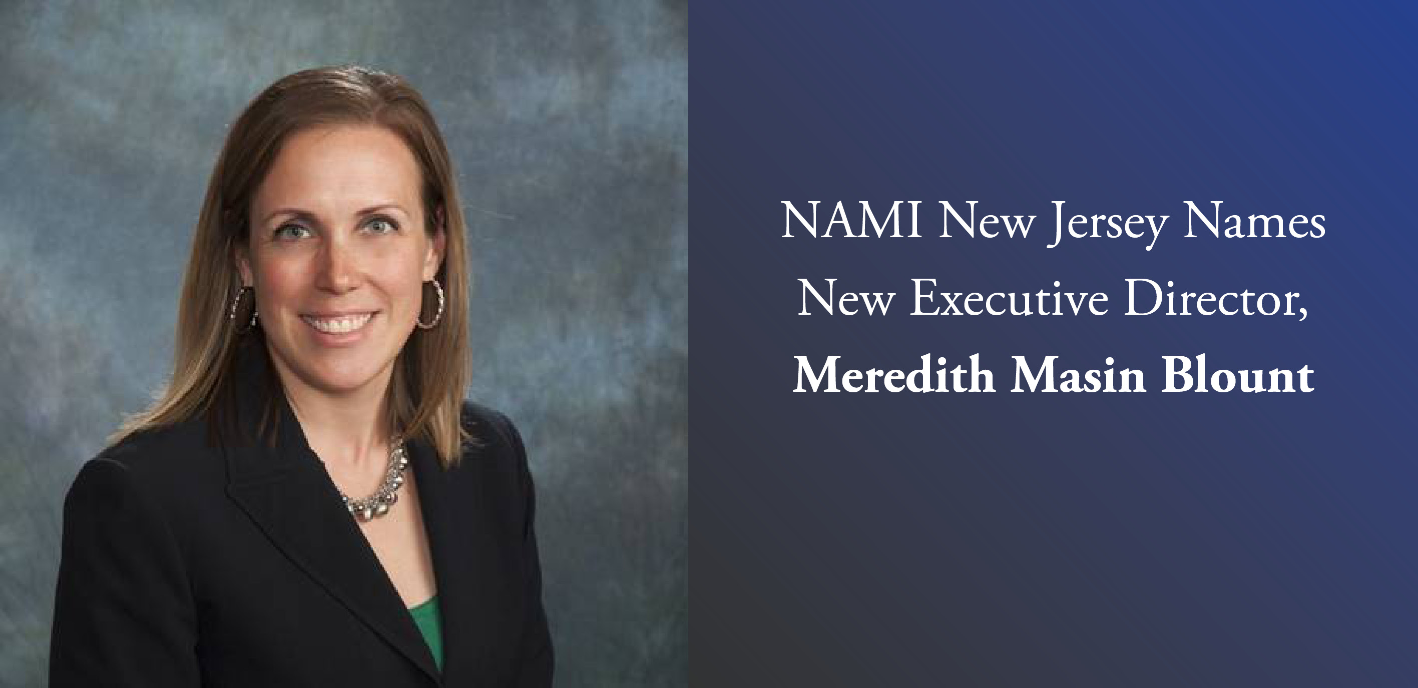 NAMI NJ Names New Executive Director